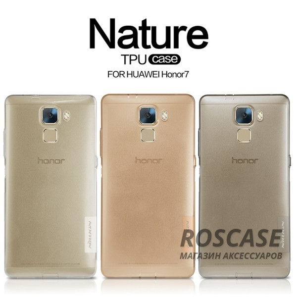 фото TPU чехол Nillkin Nature Series для Huawei Honor 7