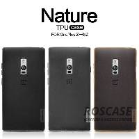 TPU чехол Nillkin Nature Series для OnePlus 2