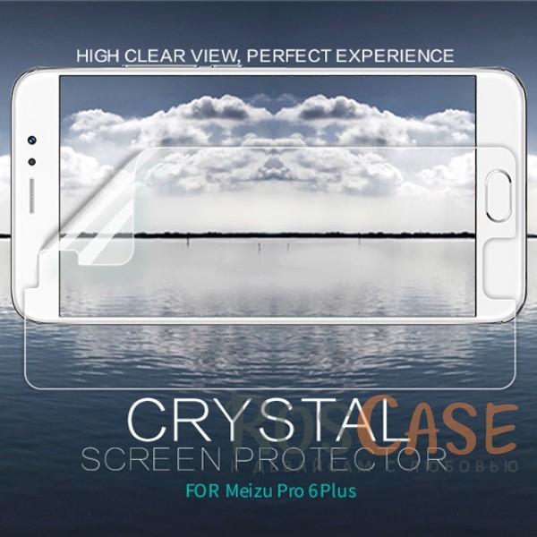 Фото Nillkin Crystal   Прозрачная защитная пленка для Meizu Pro 6 Plus